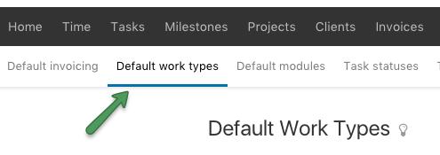 Default work type menu